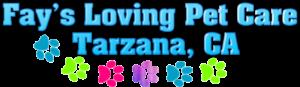 Fay's loving pet care walking and sitting services in Tarzana, California